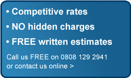 Competitive rates - No hidden charges - Free written estimates